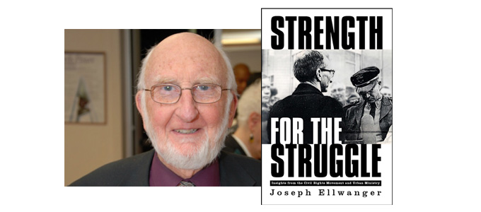 "Lunch with Joe Ellwanger, author of ""Strength for the Struggle"""