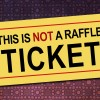 This is not a raffle ticket