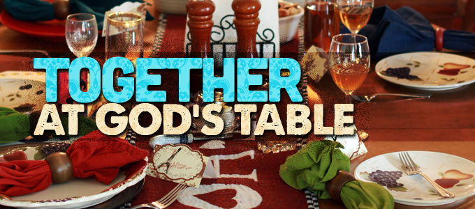 Together at God's Table– call for photos