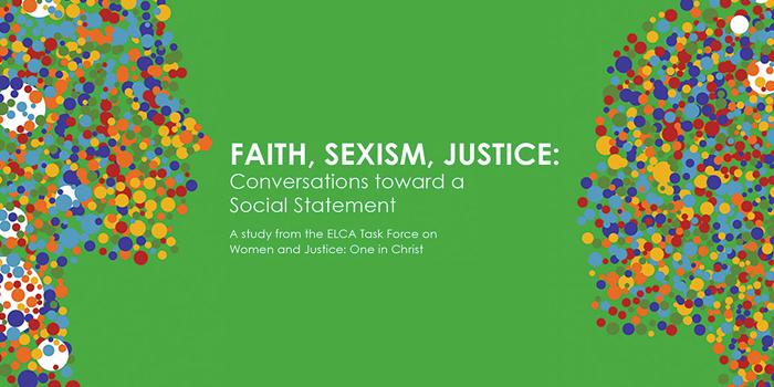 Faith, Sexism, Justice: Conversation Toward a Social Statement
